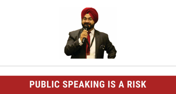 Public Speaking is a Risk